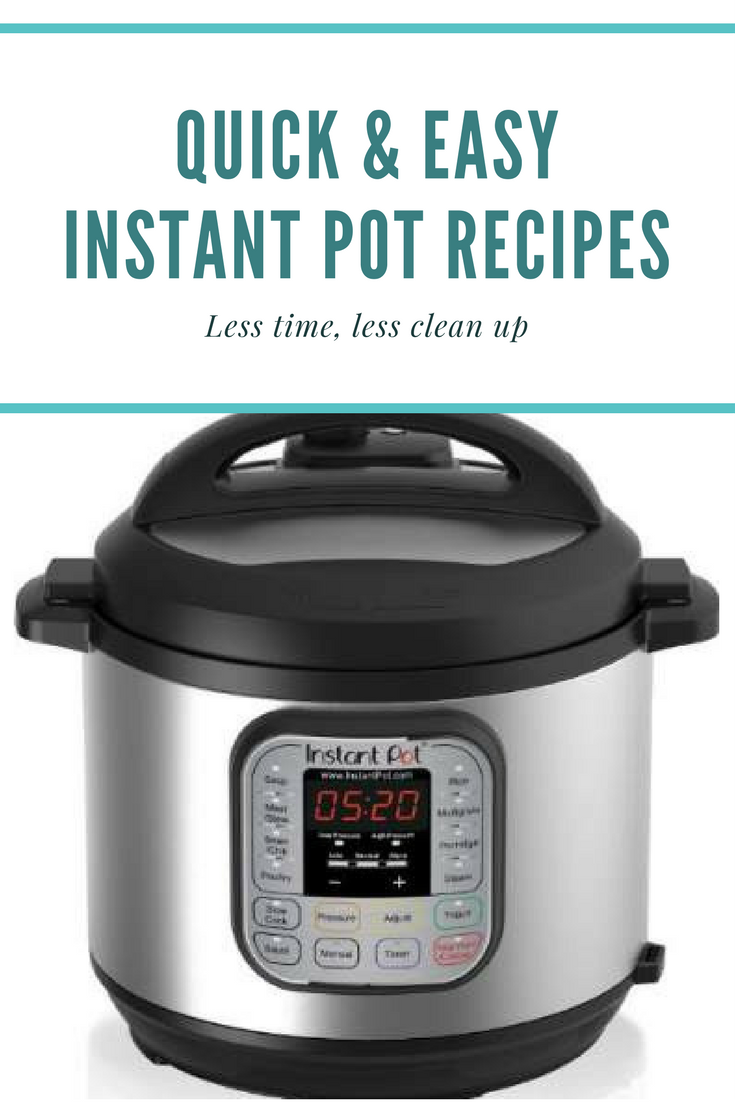 Quick And Easy Instant Pot Recipes You Must Try