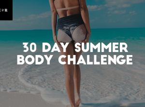 30 Day Summer Body Challenge: FREE Beginners Printable Workout Plan