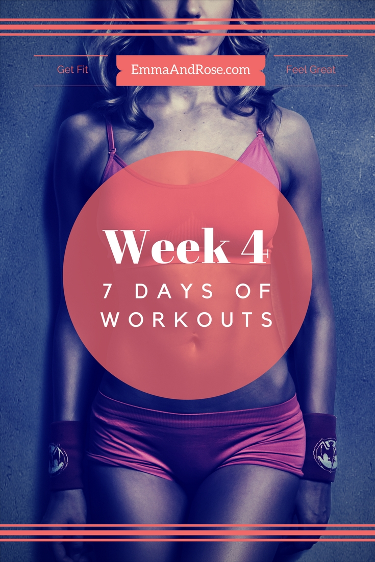 7 Days of Workouts - Week 4