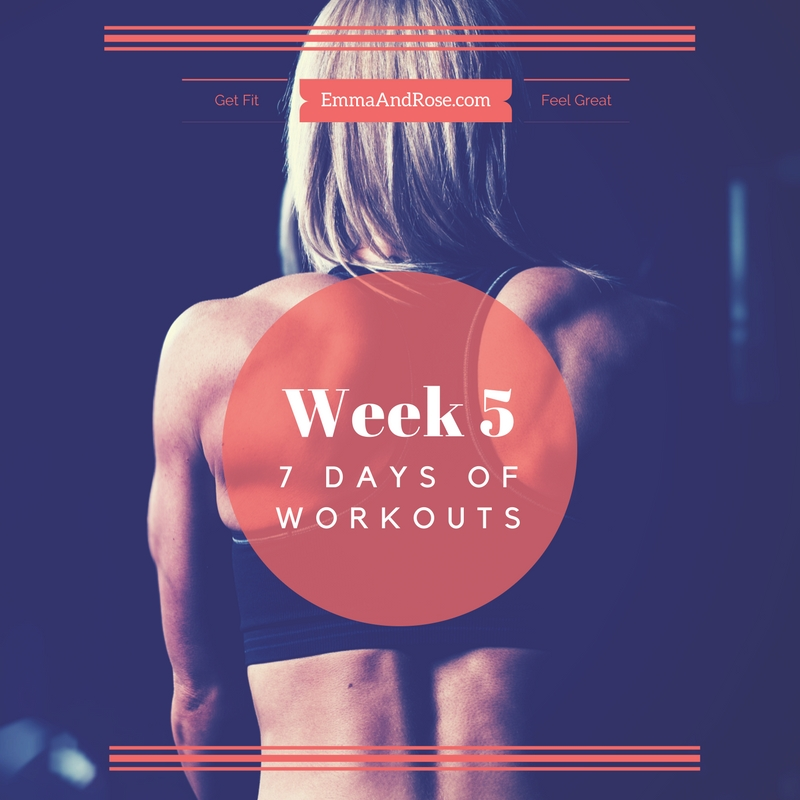 7 Days of Workouts - Week 5