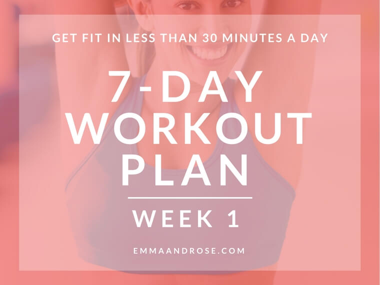 7-Day Workout Plan Of Quick Exercises To Get Fit – Week 1