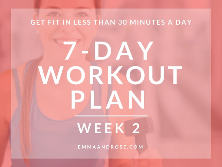7-Day Workout Plan Of Quick Exercises To Get Fit – Week 2