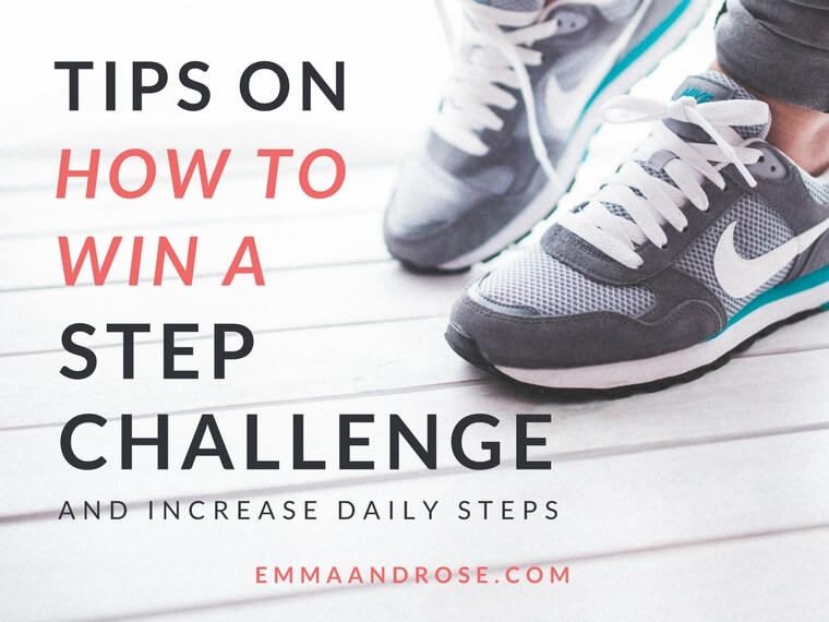 Top Tips To Win a Step Challenge And Increase Daily Steps