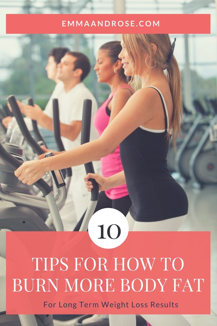 10 Tips for How to Burn More Body Fat