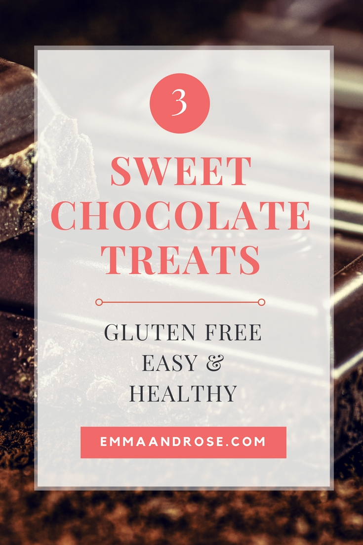 3 Sweet Chocolate Treats - Gluten Free, Easy and Healthy