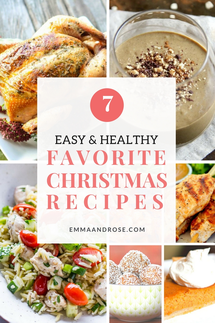 Top 7 Easy and Healthy Favorite Christmas Recipes