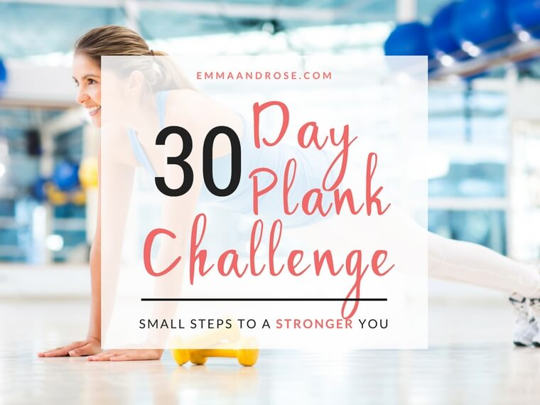 30 Day Plank Challenge – Small Steps To A Stronger You