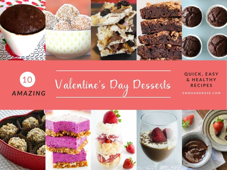 10 Quick, Easy & Healthy Amazing Valentine's Day Desserts You'll Love