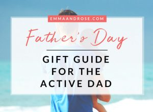 The Ultimate Father's Day Gift Guide for the Active Dad