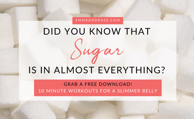 Did you know that sugar is in almost everything?