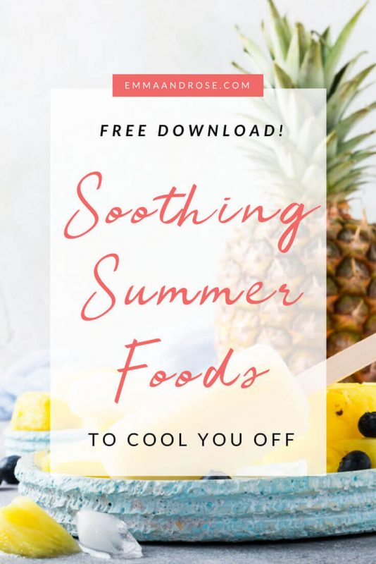 Soothing Summer Foods