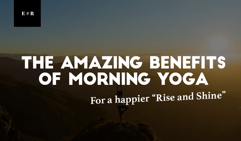 benefits of morning yoga