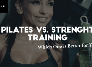 Pilates vs. Weight Training – Which One is Better for You and Why