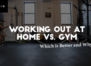 Working Out at Home vs. Gym – Which is Better and Why?