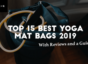 TOP 15 Best Yoga Mat Bags Reviewed 2019 + A Guide To Choosing Yours