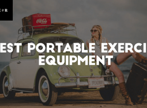 Top 14 Best Portable Exercise Equipment You Can Travel With Everywhere