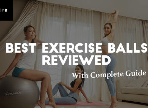 TOP 9 Best Exercise Balls Reviewed 2019 – Complete Guide and Workouts